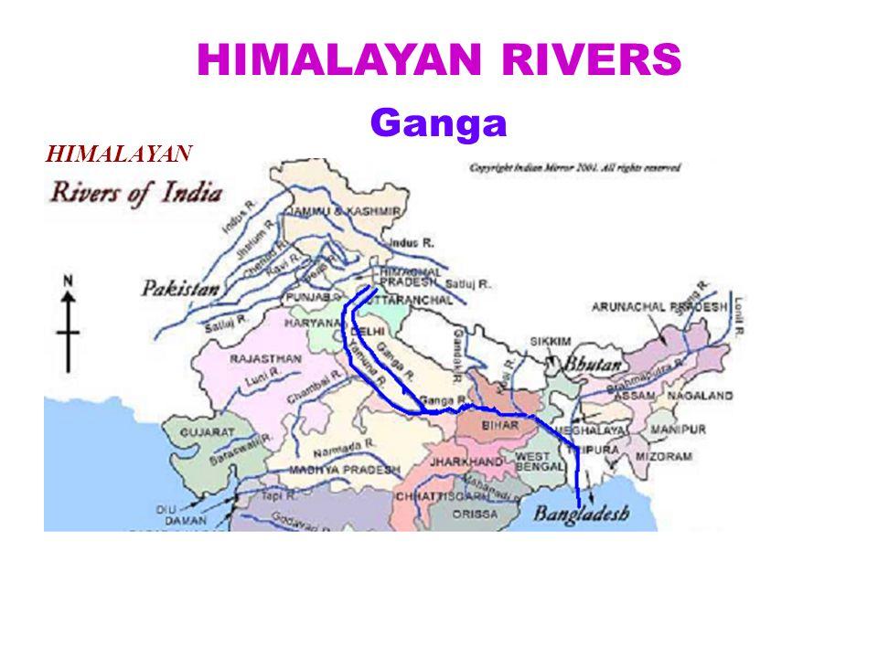 HIMALAYAN RIVERS Ganga HIMALAYAN