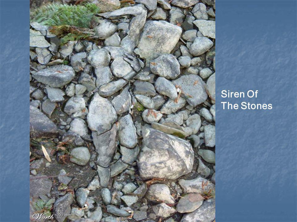 Siren Of The Stones