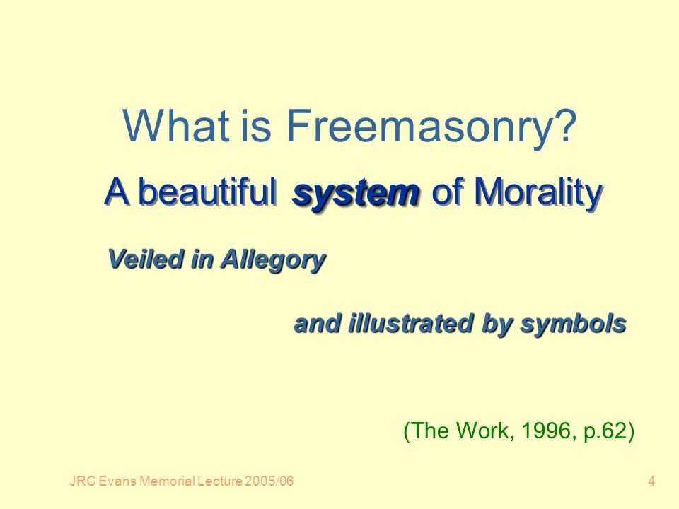 JRC Evans Memorial Lecture 2005/0645 system A beautiful system of Morality is a Landmark in every sense of the word.