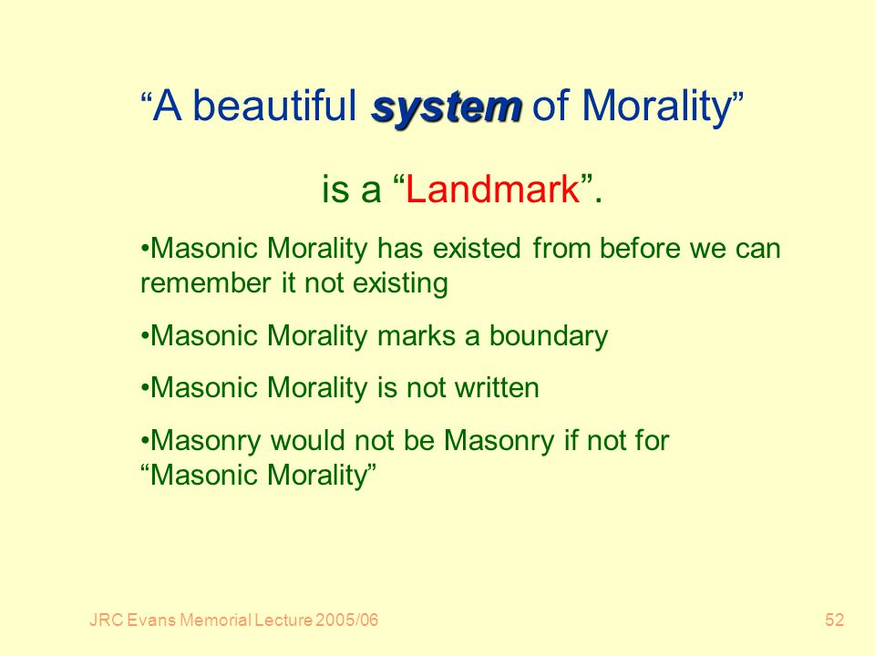 JRC Evans Memorial Lecture 2005/0652 system A beautiful system of Morality is a Landmark.