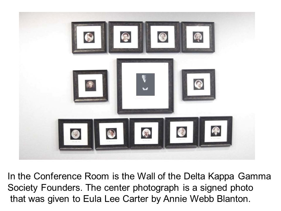 In the Conference Room is the Wall of the Delta Kappa Gamma Society Founders.