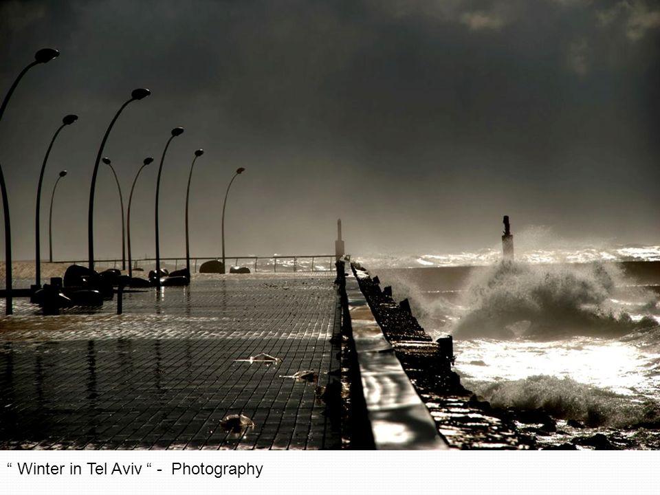 Winter in Tel Aviv - Photography