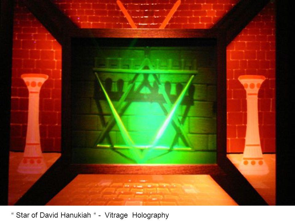 Star of David Hanukiah - Vitrage Holography