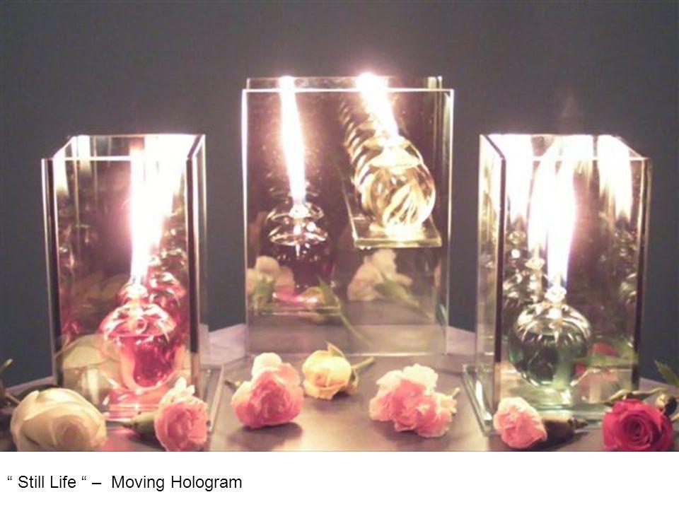 Still Life – Moving Hologram