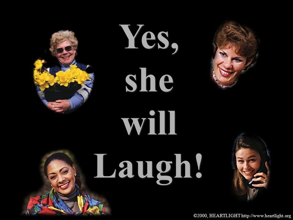 ©2000, HEARTLIGHT http://www.heartlight.org Remember Sarahs Laugh.