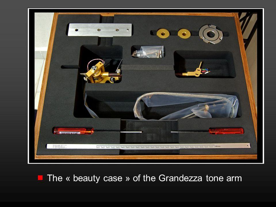The « beauty case » of the Grandezza tone arm
