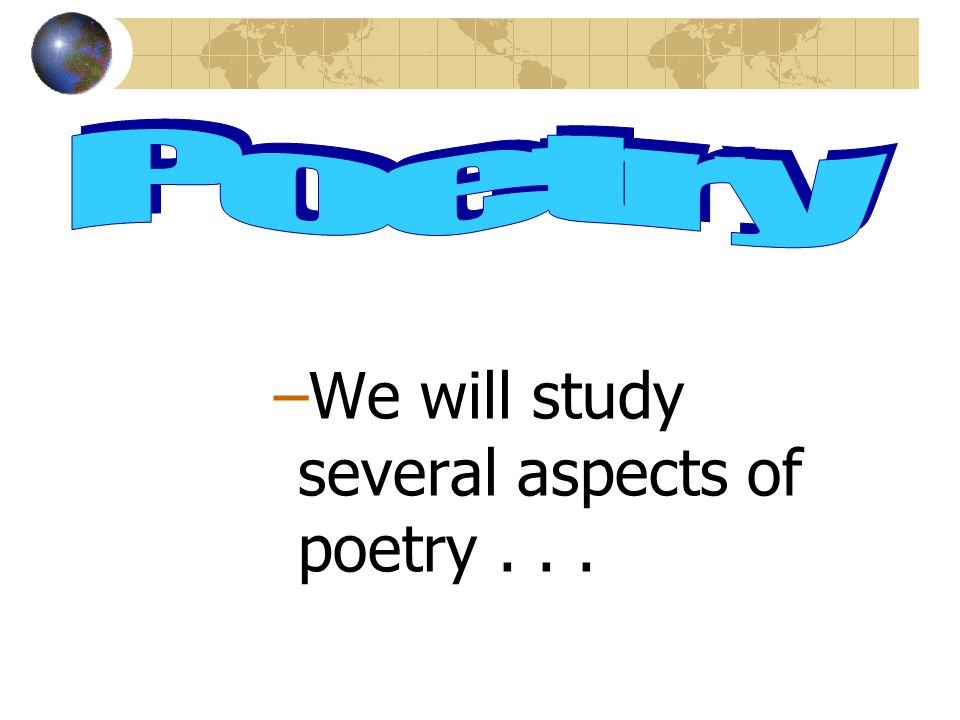 There is no succinct definition for poetry, but we can say that it is a form of literature, written in verse, that captures the emotions of life throu