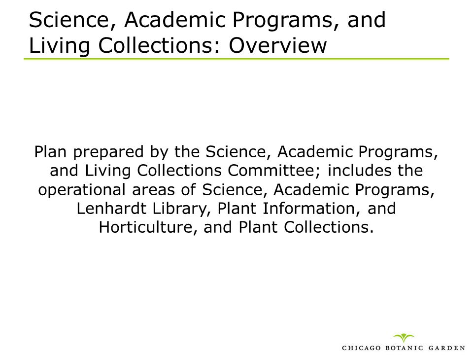 Science, Academic Programs, and Living Collections: Overview Plan prepared by the Science, Academic Programs, and Living Collections Committee; includ