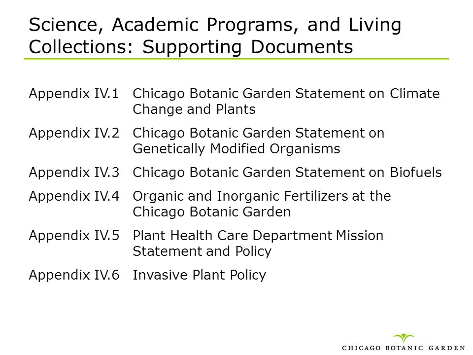 Science, Academic Programs, and Living Collections: Supporting Documents Appendix IV.1Chicago Botanic Garden Statement on Climate Change and Plants Ap
