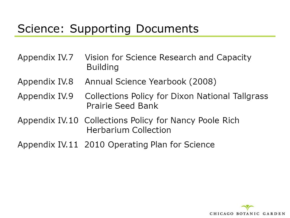 Science: Supporting Documents Appendix IV.7 Vision for Science Research and Capacity Building Appendix IV.8 Annual Science Yearbook (2008) Appendix IV