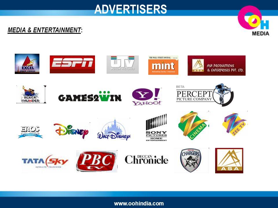ADVERTISERS MEDIA & ENTERTAINMENT : www.oohindia.com
