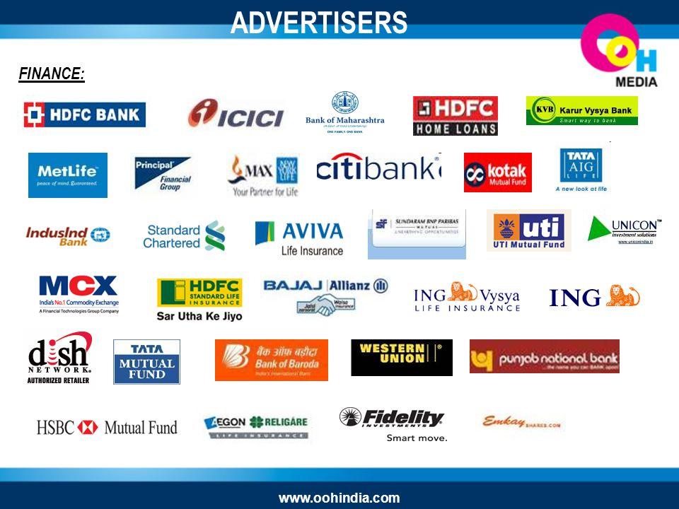 FINANCE: ADVERTISERS www.oohindia.com