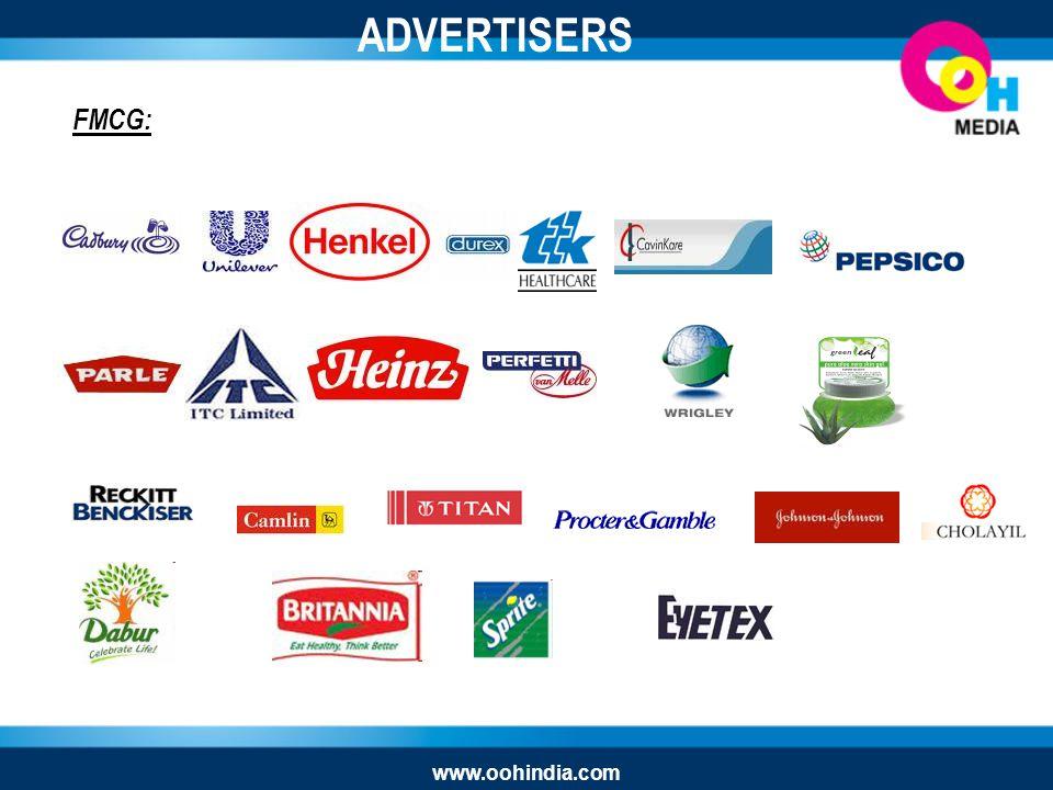 FMCG: ADVERTISERS www.oohindia.com