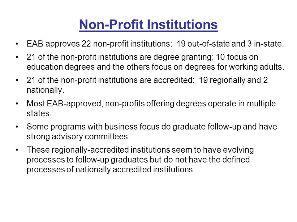 EAB approves 22 non-profit institutions: 19 out-of-state and 3 in-state.