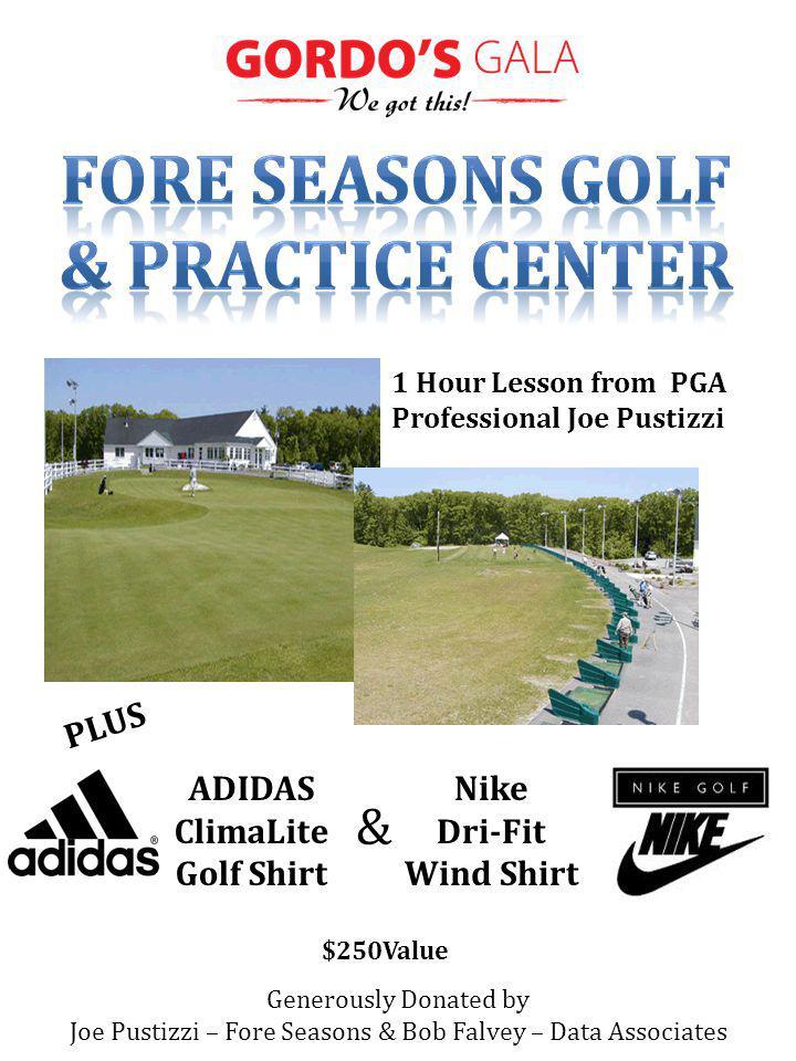 Generously Donated by Joe Pustizzi – Fore Seasons & Bob Falvey – Data Associates $250Value 1 Hour Lesson from PGA Professional Joe Pustizzi ADIDAS ClimaLite Golf Shirt & Nike Dri-Fit Wind Shirt PLUS