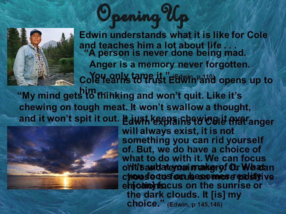 OpeningUp Edwin understands what it is like for Cole and teaches him a lot about life...