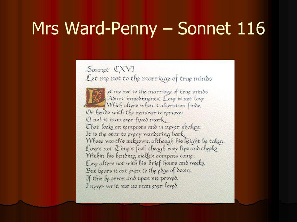 Mrs Ward-Penny – Sonnet 116