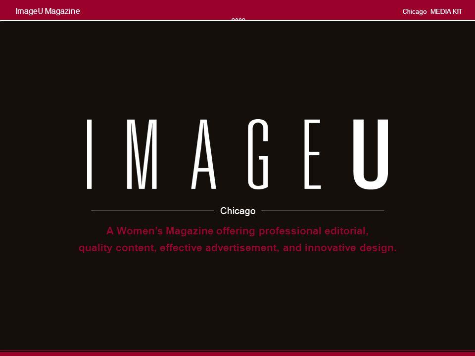 ImageU Magazine Chicago MEDIA KIT 2008 Page 2 FOR U. ABOUT U. ALL U. IMAGEU