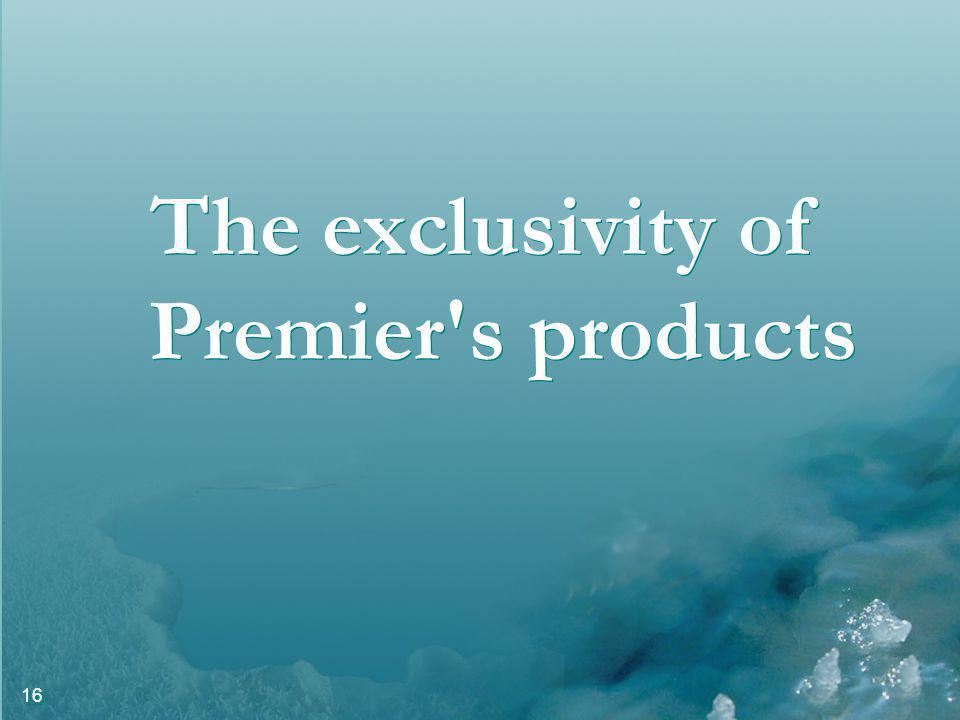 16 The exclusivity of Premier s products