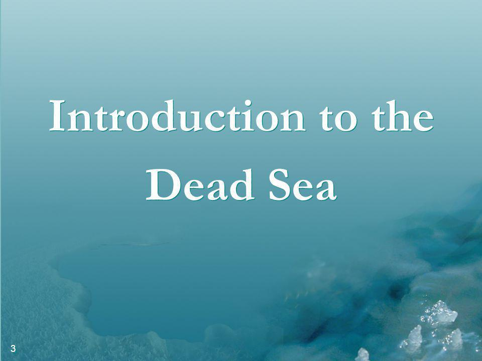 3 Introduction to the Dead Sea Introduction to the Dead Sea