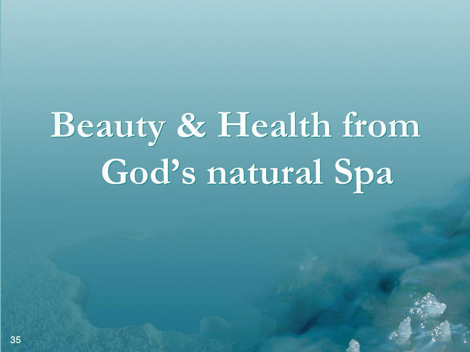 35 Beauty & Health from Gods natural Spa