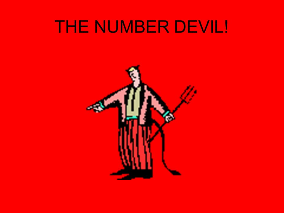 THE NUMBER DEVIL!