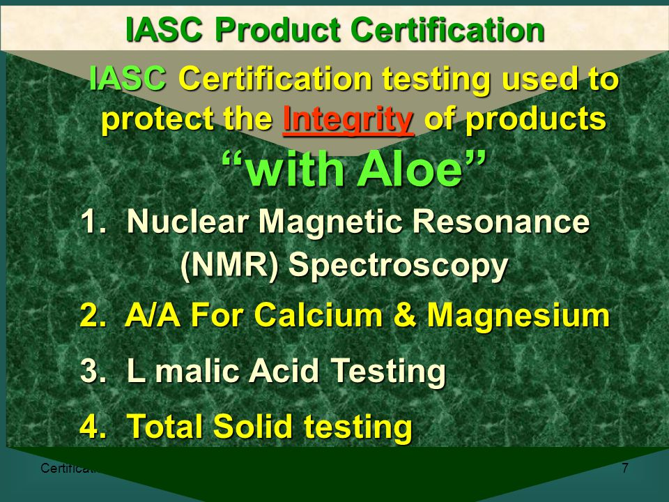 Certification18 IASC Product Certification Disapproves the Facility for IASC Certification and provides specific reasons for the disapproval and the corrections necessary to obtain to obtain IASC Facility Certification.