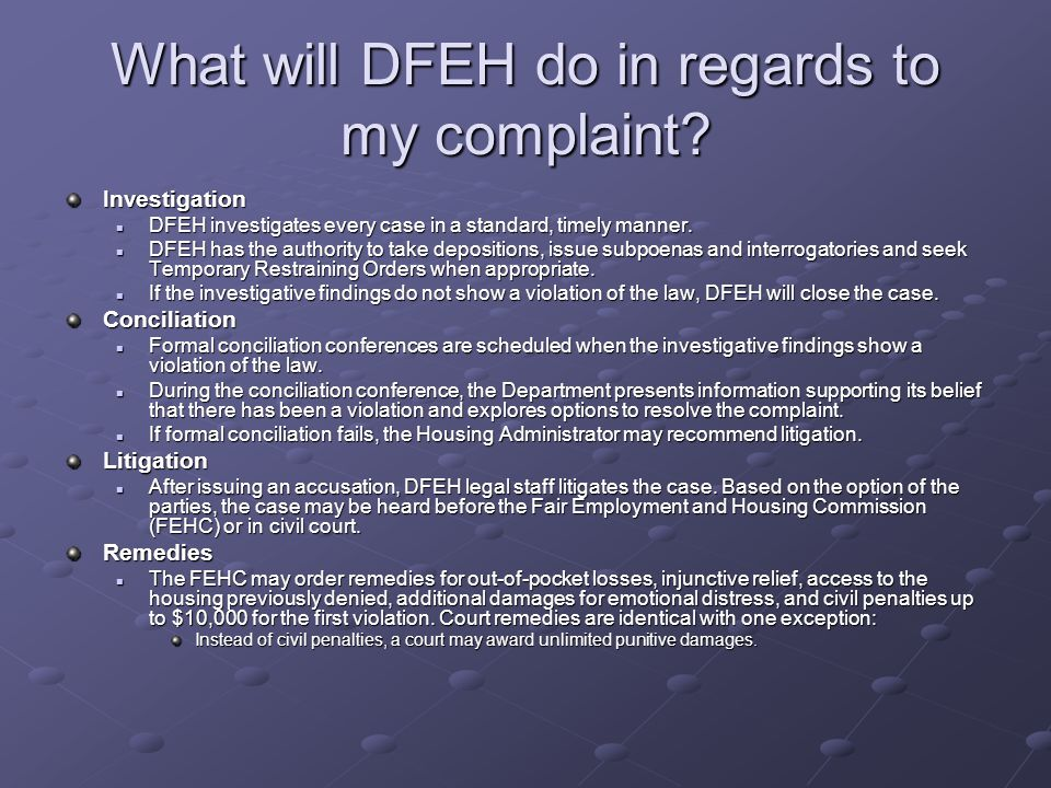 What will DFEH do in regards to my complaint.