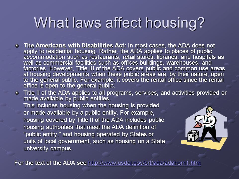 What laws affect housing.