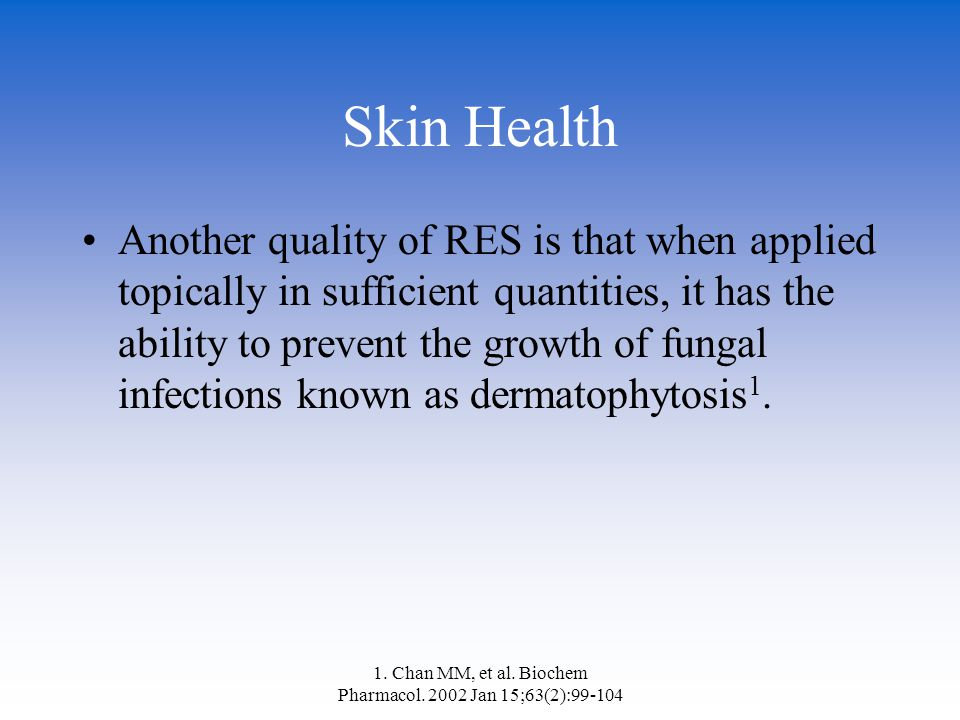 1. Chan MM, et al. Biochem Pharmacol. 2002 Jan 15;63(2):99-104 Skin Health Another quality of RES is that when applied topically in sufficient quantit