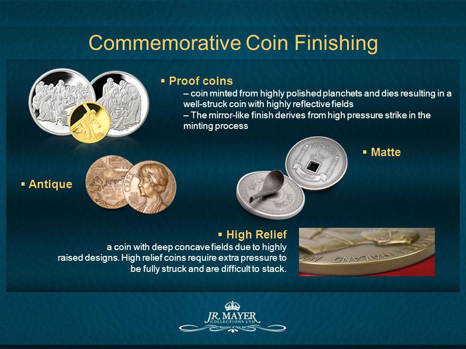 Commemorative Coin Finishing Matte High Relief a coin with deep concave fields due to highly raised designs. High relief coins require extra pressure