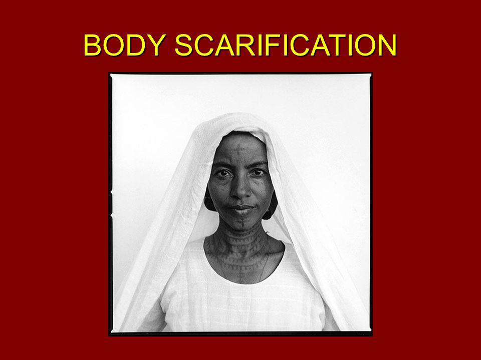 BODY SCARIFICATION
