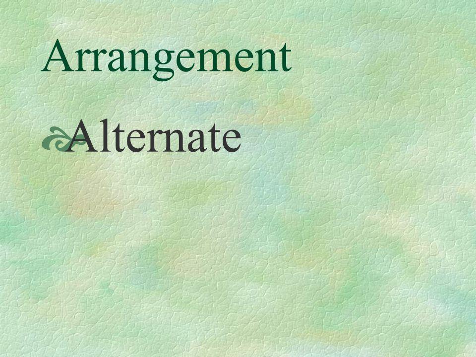 Arrangement Alternate