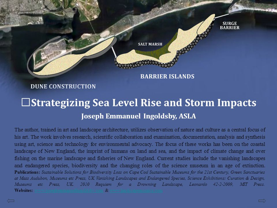 Strategizing Sea Level Rise and Storm Impacts Barrier Islands and Armored Open Space Extension