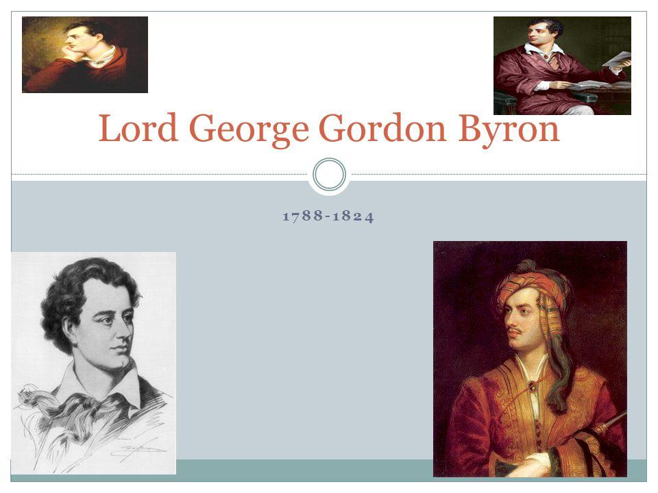 1788-1824 Lord George Gordon Byron