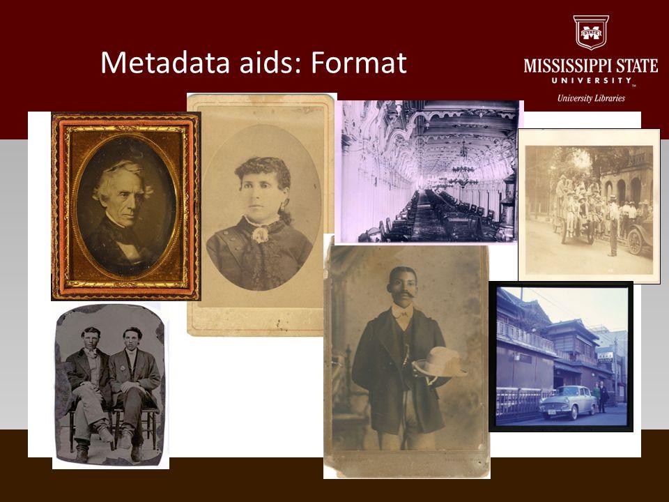 Metadata aids: Format