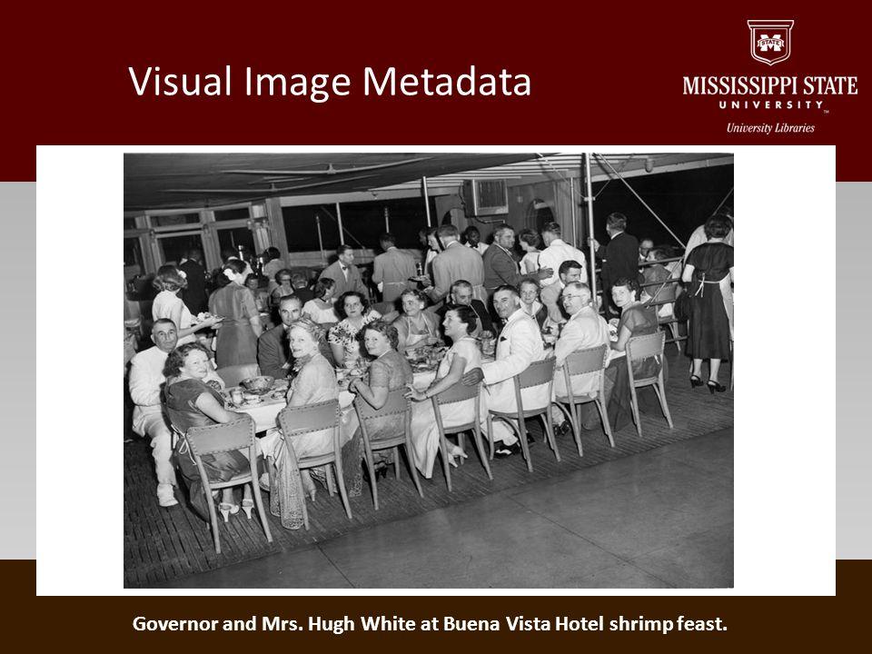 Visual Image Metadata Governor and Mrs. Hugh White at Buena Vista Hotel shrimp feast.