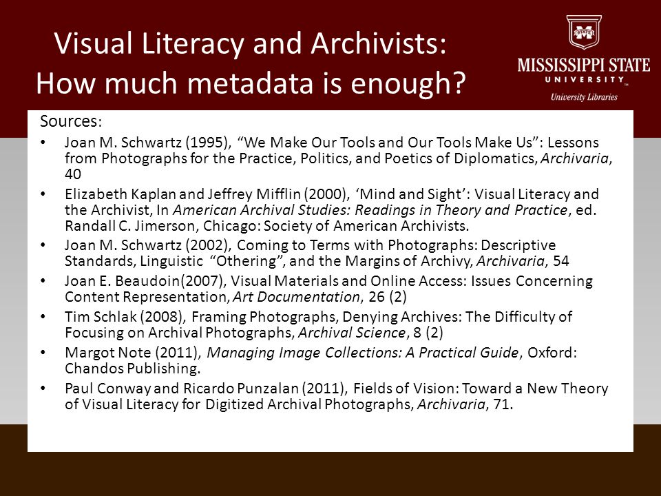 Visual Literacy and Archivists: How much metadata is enough.