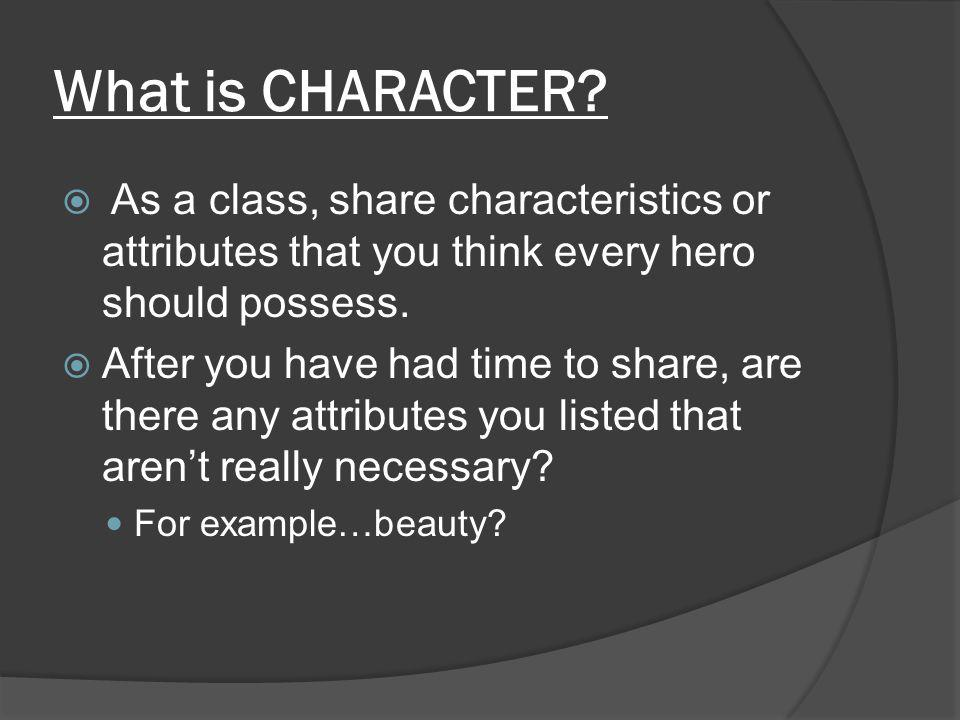At your character!