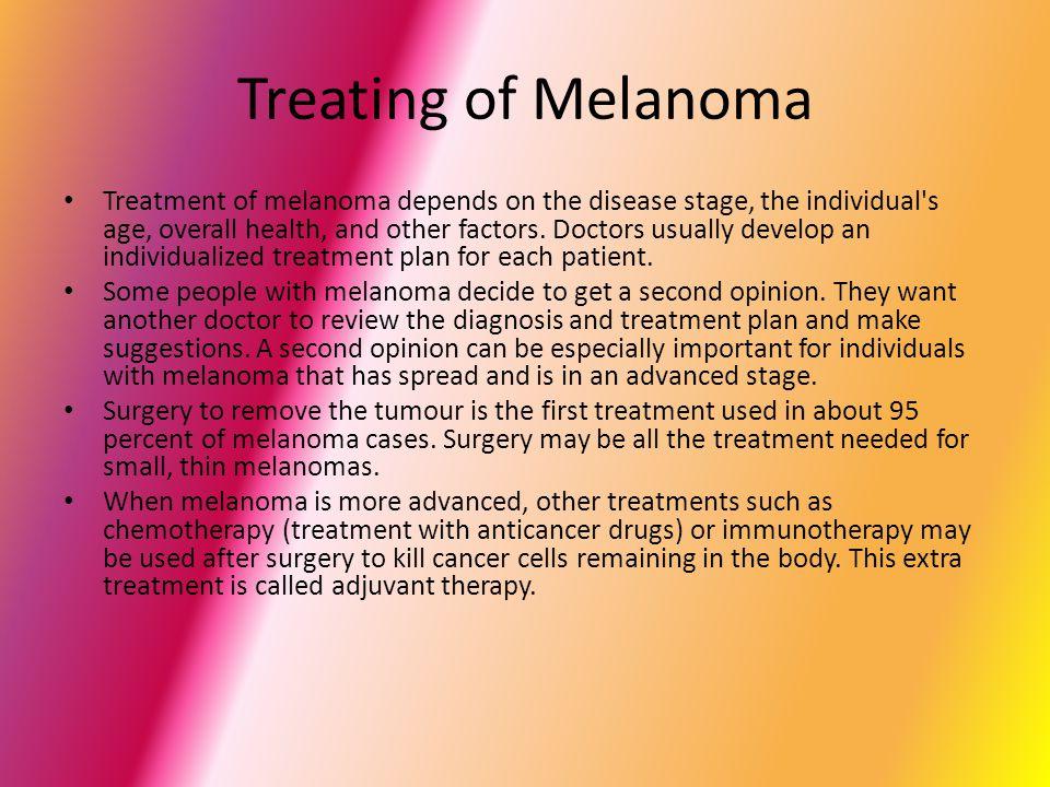 Preventing Melanoma The most important way to prevent melanoma is avoiding excessive sun exposure.