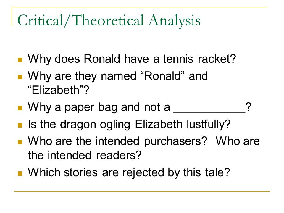 Critical/Theoretical Analysis Why does Ronald have a tennis racket.