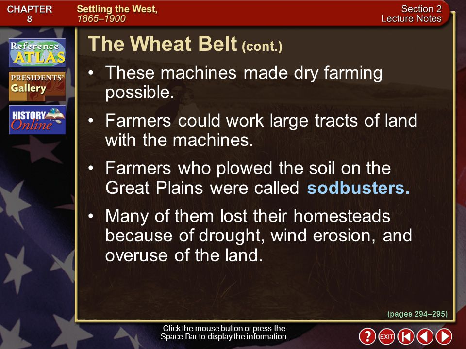 Section 2-11 (pages 294–295) The Wheat Belt Click the mouse button or press the Space Bar to display the information. Many inventions and new farming