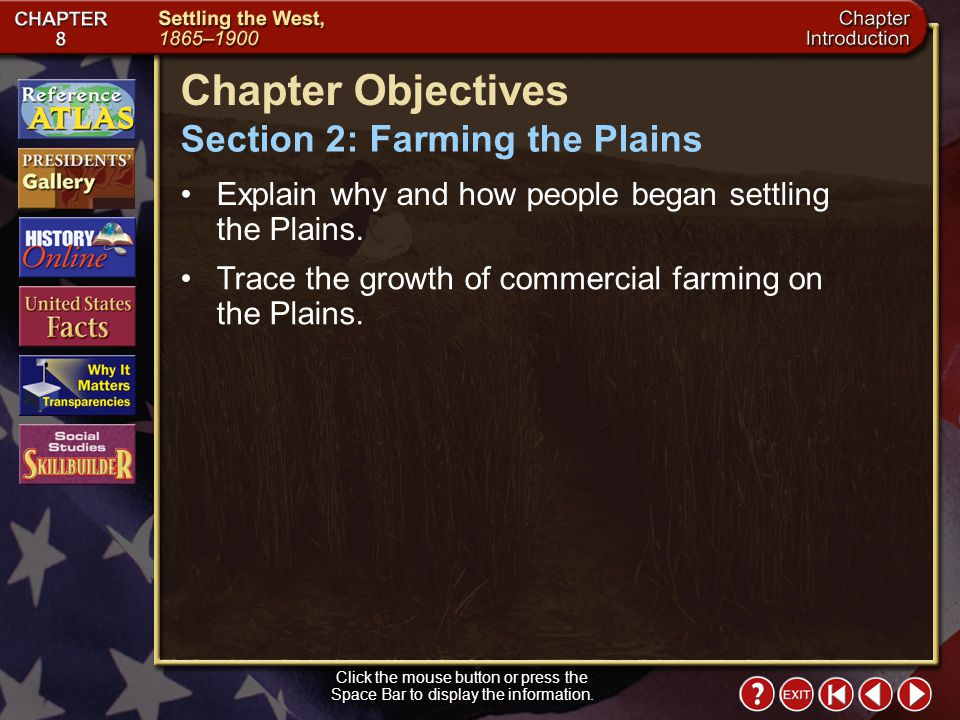 Section 2-11 (pages 294–295) The Wheat Belt Click the mouse button or press the Space Bar to display the information.