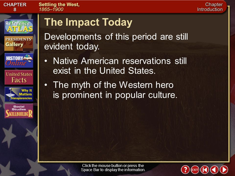 Intro 6 The Impact Today Developments of this period are still evident today.