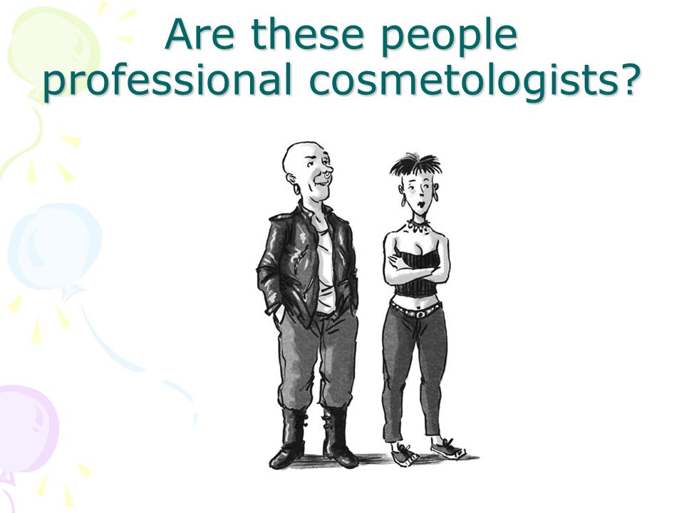 Are these people professional cosmetologists?
