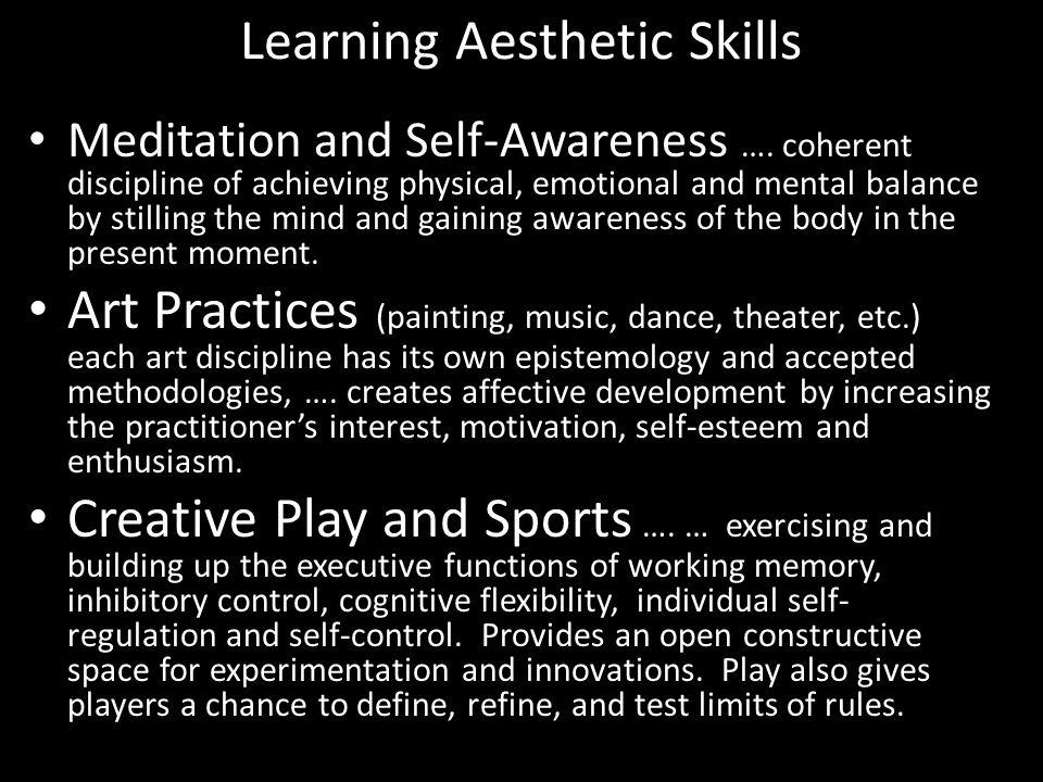 Learning Aesthetic Skills Meditation and Self-Awareness ….