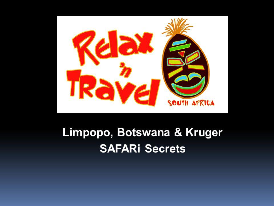 Limpopo, Botswana & Kruger SAFARi Secrets