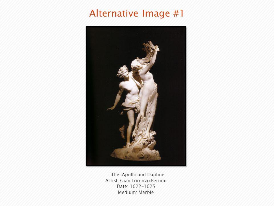 Tittle: Apollo and Daphne Artist: Gian Lorenzo Bernini Date: 1622-1625 Medium: Marble
