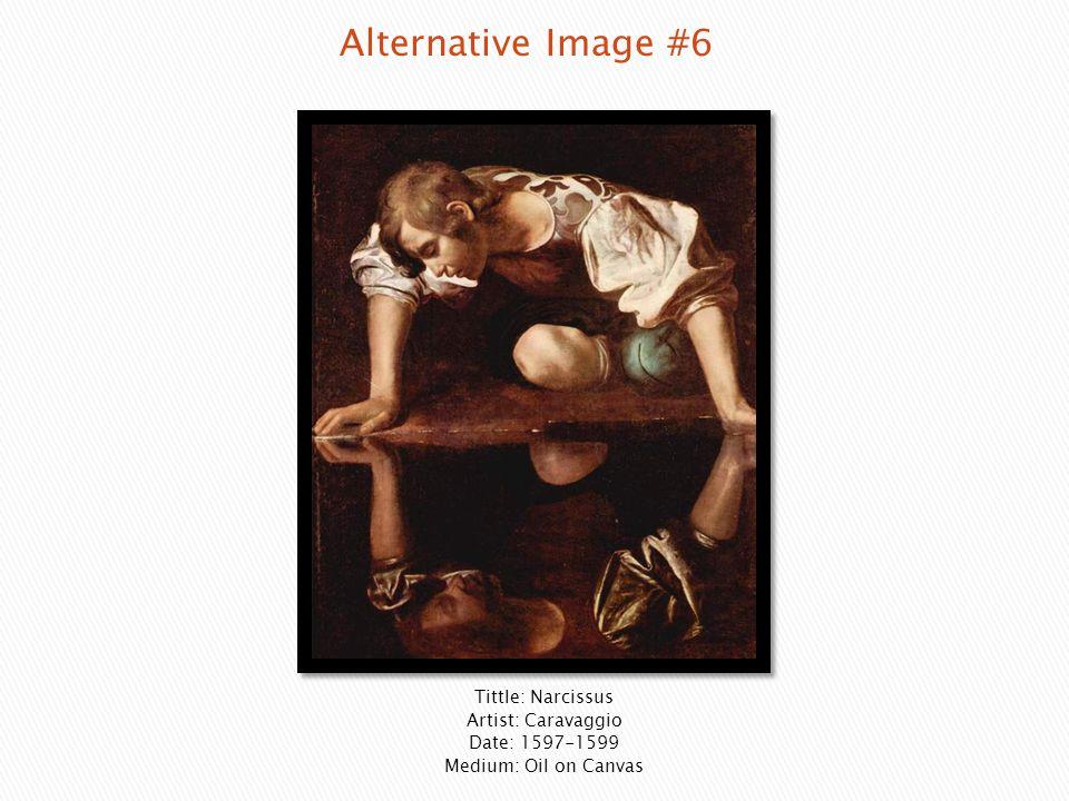 Tittle: Narcissus Artist: Caravaggio Date: 1597-1599 Medium: Oil on Canvas
