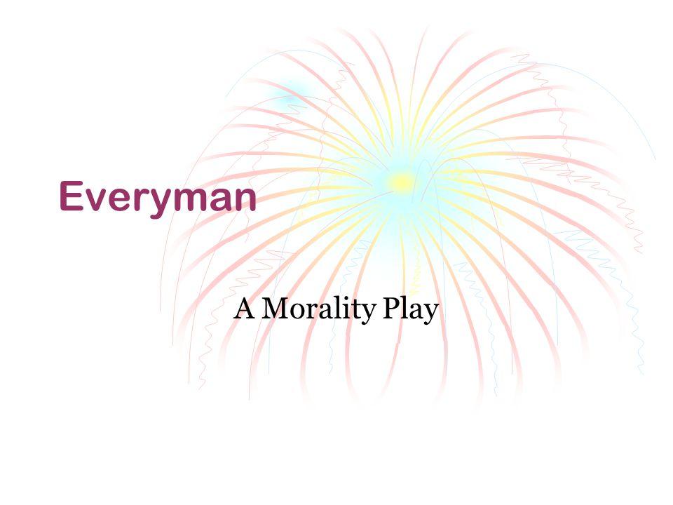 Everyman A Morality Play